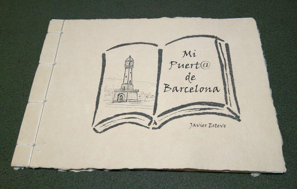 """Libro de Artista """"Mi puert@ de Barcelona"""" 2018 Ed. 99 ejemplares"""