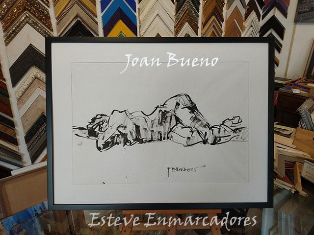 Joan Bueno. Dibujo - Esteve Enmarcadores